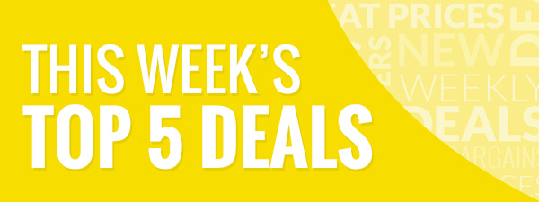 This week's top five deals